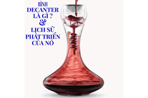 Bình Decanter là gì? Cách sử dụng nó