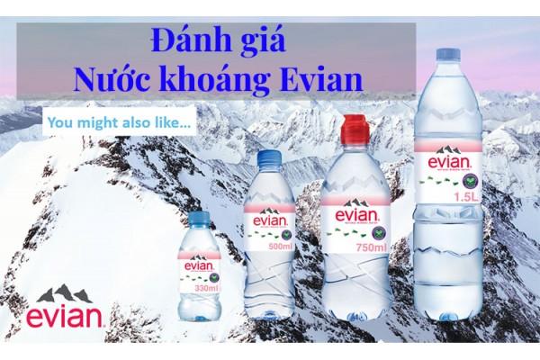 Đánh giá nước khoáng Evian