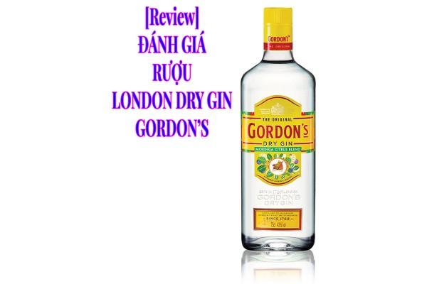 Đánh giá rượu London Dry Gin Gordon's