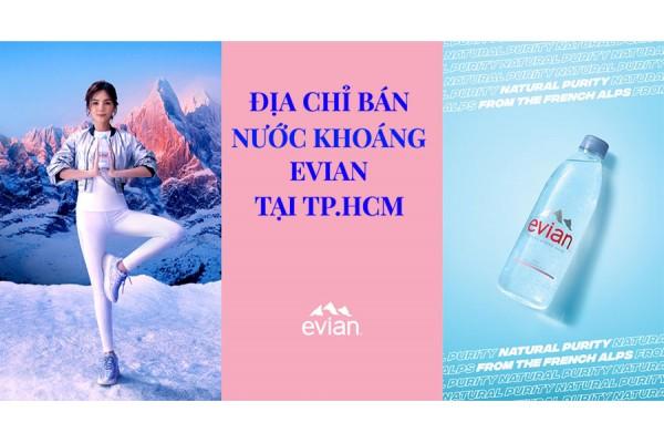 Địa chỉ bán nước khoáng Evian tại tphcm